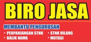 Biro Jasa STNK membatu mengurus perpanjangan STNK Balik Nama, Mutasi STNK Hilang