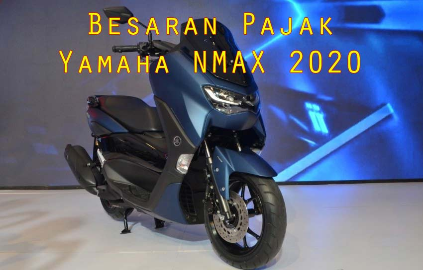 Besaran Pajak Yamaha NMAX 155 2021