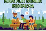 Daftar Kode plat nomor kendaraan di Indonesia 2021
