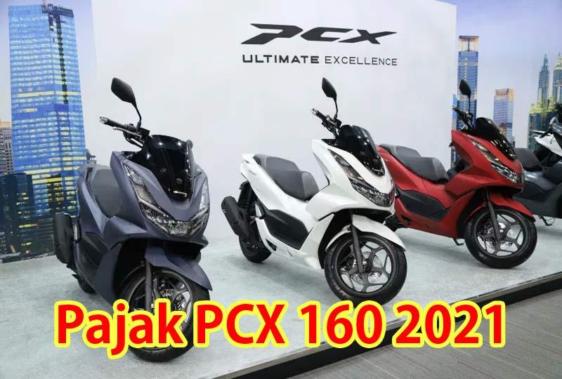 Pajak Honda PCX 160 2021