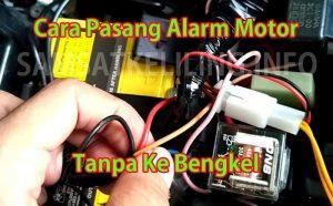 Cara Pasang Alarm Motor Tanpa Ke Bengkel